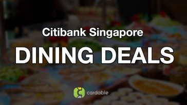 Citibank Singapore Credit Card Promotions for Dining, Buffet and 1-for-1 Deals