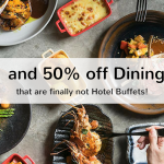 1-for-1 and 50% off Dining Deals that are finally not Hotel Buffets 2020