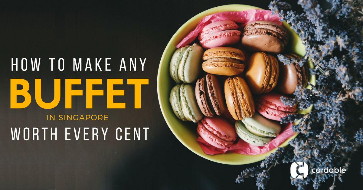 How to Make Any Buffet in Singapore Worth Every Cent