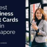Best Business Credit Cards AMEX DBS Citi Aspire