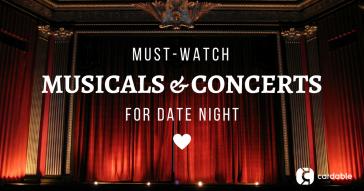 Musicals & Concerts