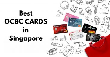 Best OCBC Credit Cards 2017 in Singapore