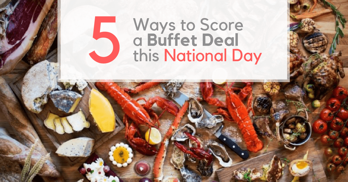 National Day Buffet Promotions 2017