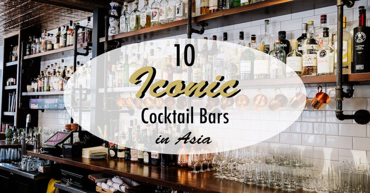 10 Iconic Bars_Asia Cocktail Bars