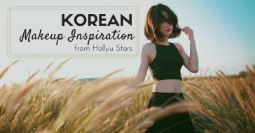 Korean Makeup Inspiration Hallyu Stars cover
