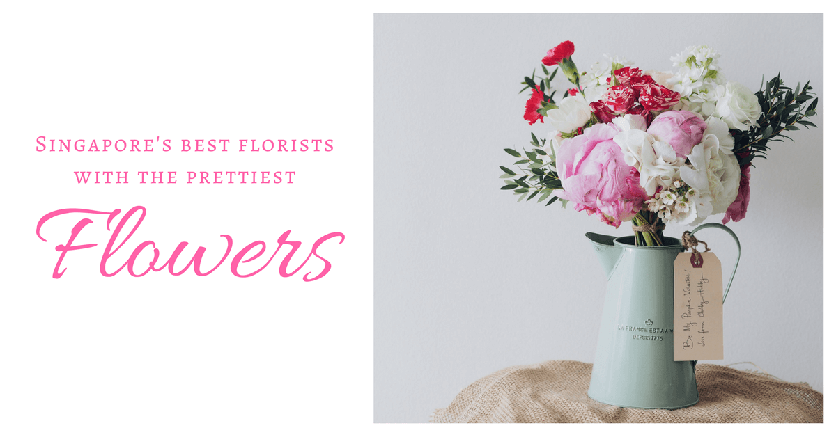 12 Best Florists In Singapore With The Prettiest Fresh