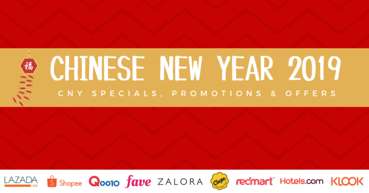 3a35966ce73 Chinese New Year 2019: Specials, Promotions & Offers to Welcome the New  Year!