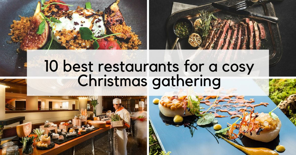 10 Best Restaurants for a Cosy Christmas Gathering