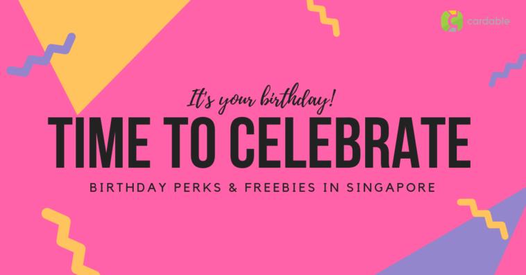 BirthdayPerks_CreditCards_Singapore