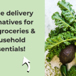 Can't get a delivery slot for your groceries? Here are 20 online alternatives to get your groceries & household essentials!